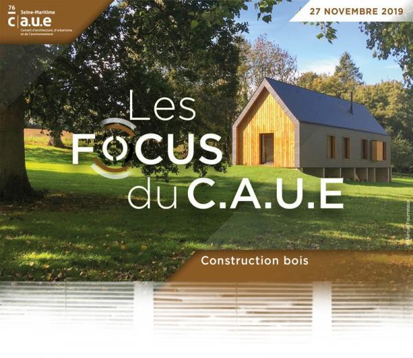 FOCUS du CAUE 76 - rencontre/débat autour de la construction bois avec Atelier 970