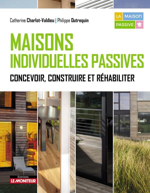 Maison labellisée PassivHauss à Bréançon : projet repéré par Le Moniteur !